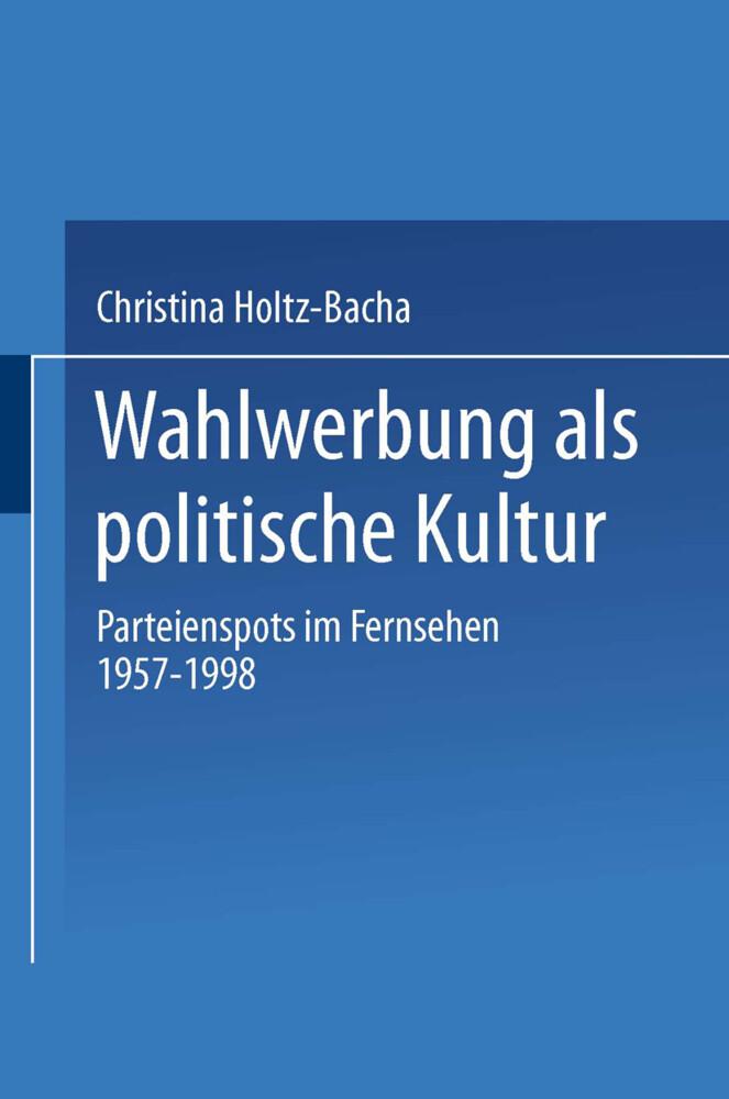 Wahlwerbung als politische Kultur als Buch