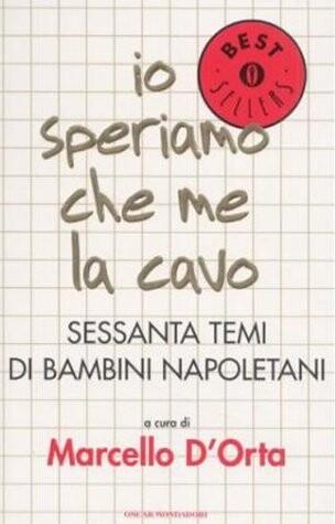 Io speriamo che me la cavo. Sessanta temi di bambini napoletani als Buch