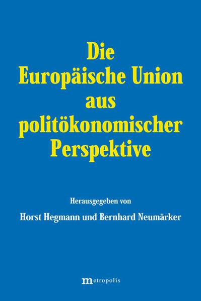 Die Europäische Union aus politökonomischer Perspektive als Buch