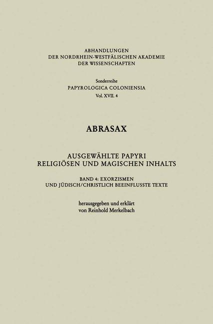 Abrasax Ausgewählte Papyri Religiösen und Magischen Inhalts als Buch
