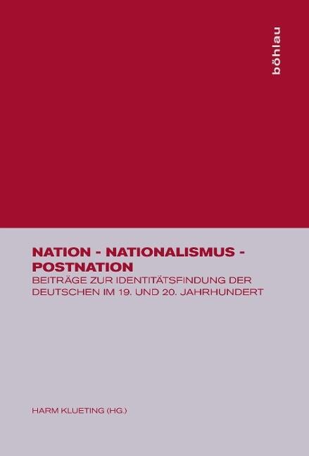 Nation - Nationalismus - Postnation als Buch