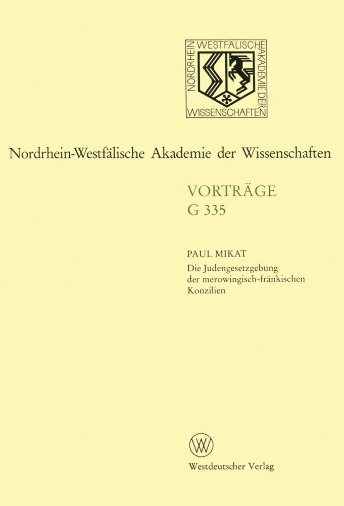 Die Judengesetzgebung der merowingisch-fränkischen Konzilien als Buch