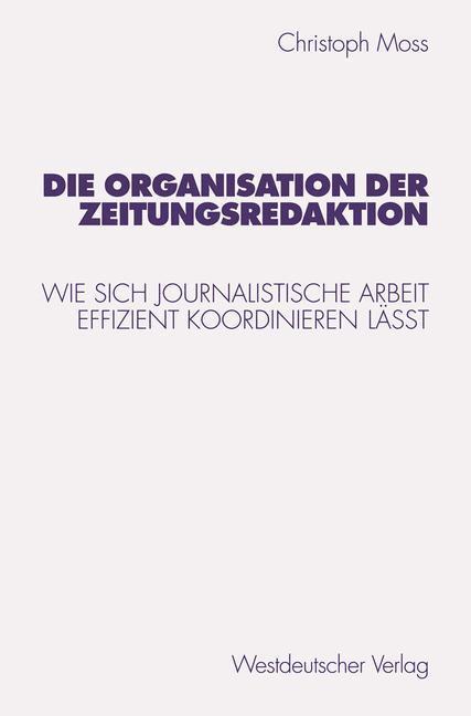Die Organisation der Zeitungsredaktion als Buch