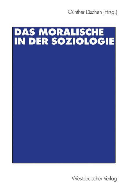 Das Moralische in der Soziologie als Buch