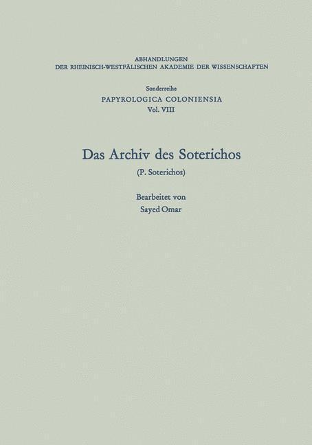 Das Archiv des Soterichos (P. Soterichos) als Buch