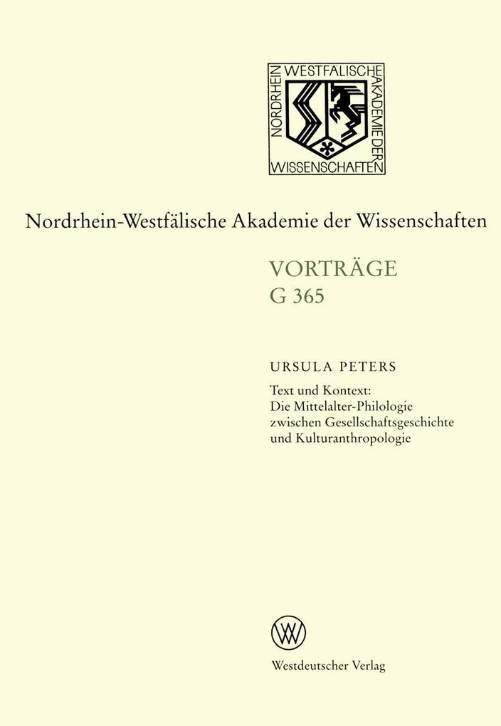 Text und Kontext: Die Mittelalter-Philologie zwischen Gesellschftsgeschichte und Kulturanthropologie als Buch