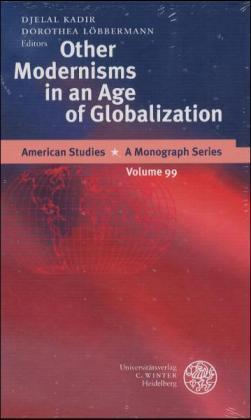 Other Modernisms in an Age of Globalisation als Buch