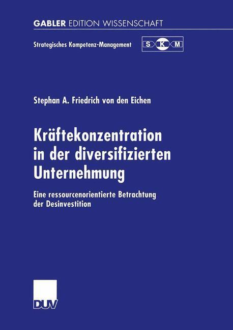Kräftekonzentration in der diversifizierten Unternehmung als Buch