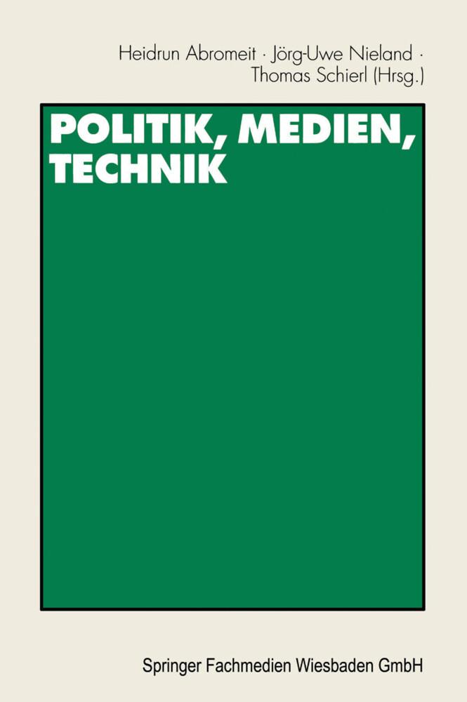 Politik, Medien, Technik als Buch von