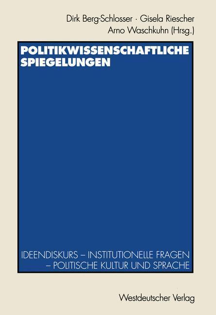 Politikwissenschaftliche Spiegelungen als Buch