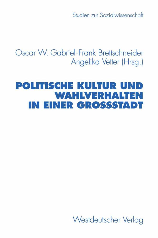 Politische Kultur und Wahlverhalten in einer Großstadt als Buch