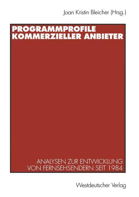 Programmprofile kommerzieller Anbieter als Buch