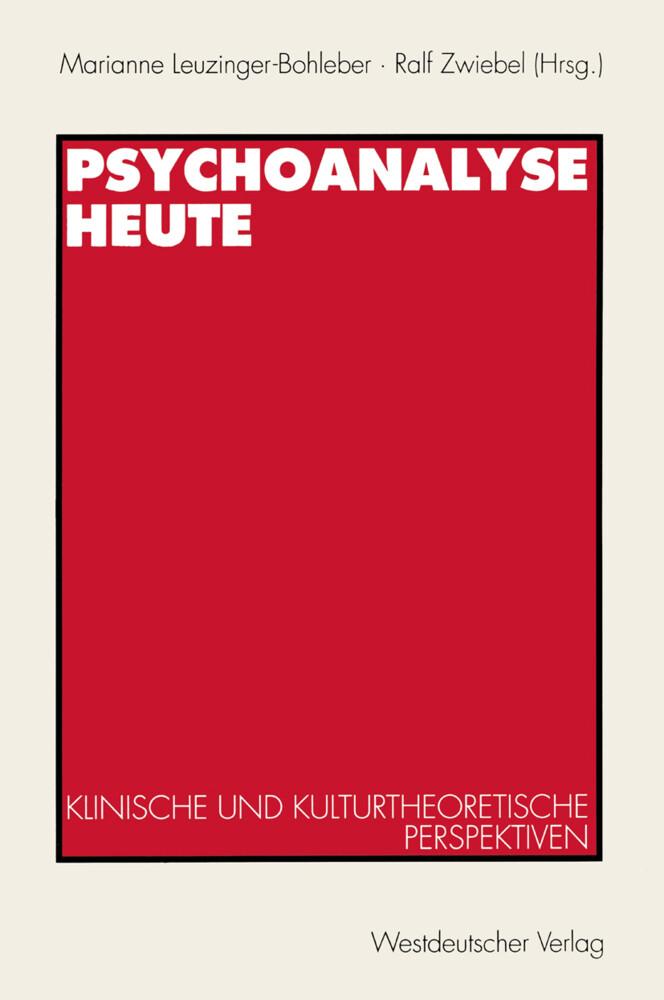 Psychoanalyse heute als Buch
