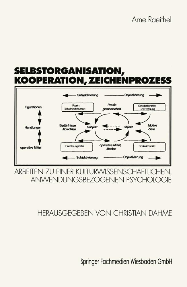 Selbstorganisation, Kooperation, Zeichenprozeß als Buch