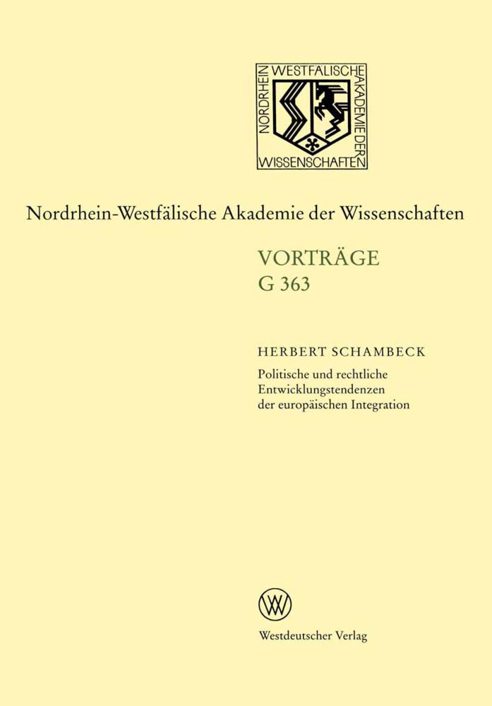 Politische und rechtliche Entwicklungstendenzen der europäischen Integration als Buch
