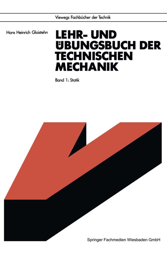 Lehr- und Übungsbuch der Technischen Mechanik als Buch