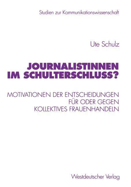 Journalistinnen im Schulterschluss? als Buch