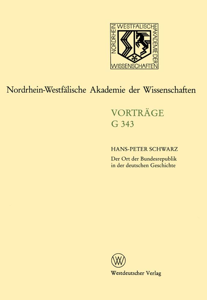 Der Ort der Bundesrepublik in der deutschen Geschichte als Buch