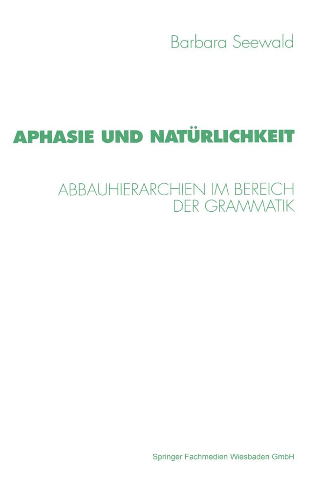 Aphasie und Natürlichkeit als Buch