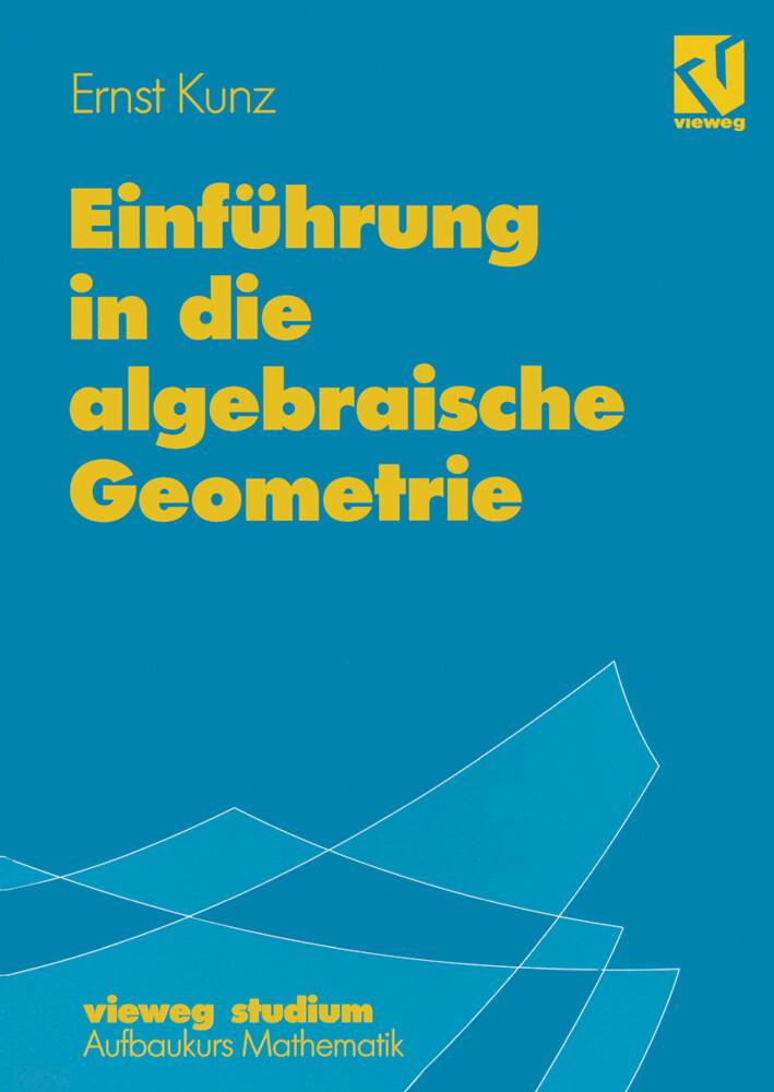 Einführung in die algebraische Geometrie als Buch