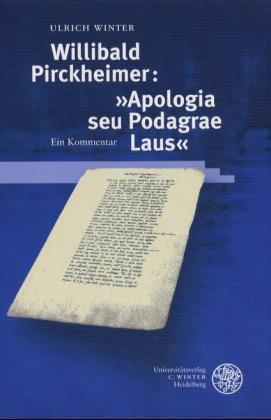 Willibald Pirckheimer: 'Apologia seu Podagrae laus' als Buch