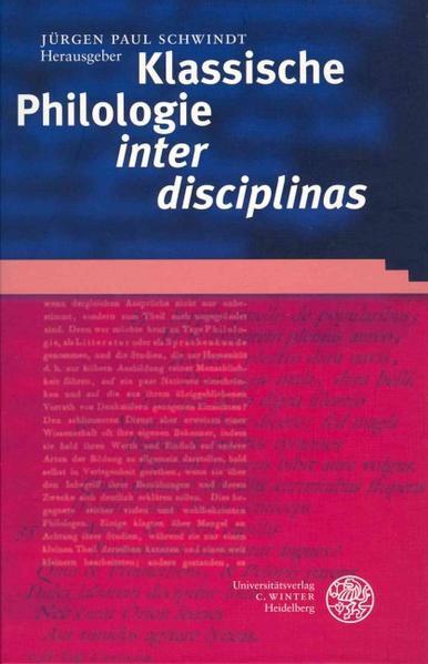 Klassische Philologie 'inter disciplinas' als Buch