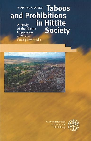 Taboos and Prohibitions in Hittite Society als Buch