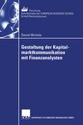 Gestaltung der Kapitalmarktkommunikation mit Finanzanalysten