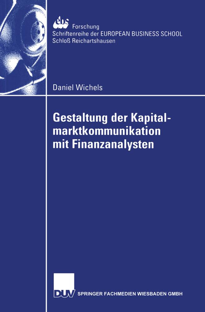 Gestaltung der Kapitalmarktkommunikation mit Finanzanalysten als Buch