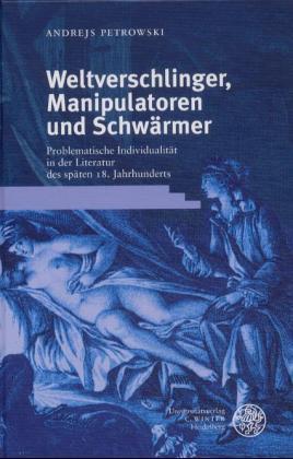 Weltverschlinger, Manipulatoren und Schwärmer als Buch