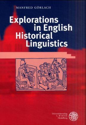 Explorations in English Historical Linguistics als Buch