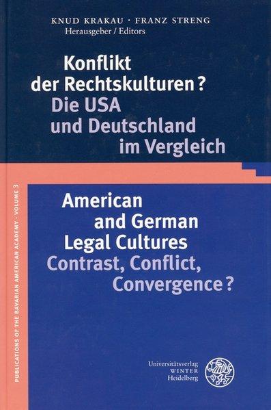 Konflikt der Rechtskulturen?/American and German Legal Cultures als Buch