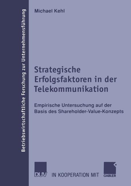 Strategische Erfolgsfaktoren in der Telekommunikation als Buch