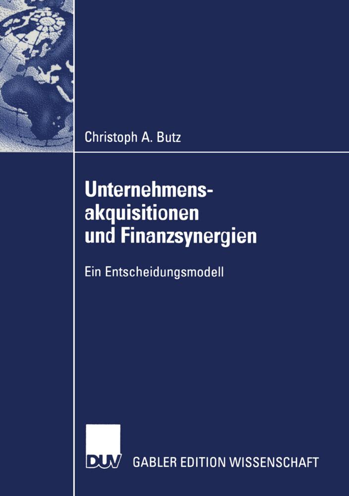 Unternehmensakquisitionen und Finanzsynergien als Buch