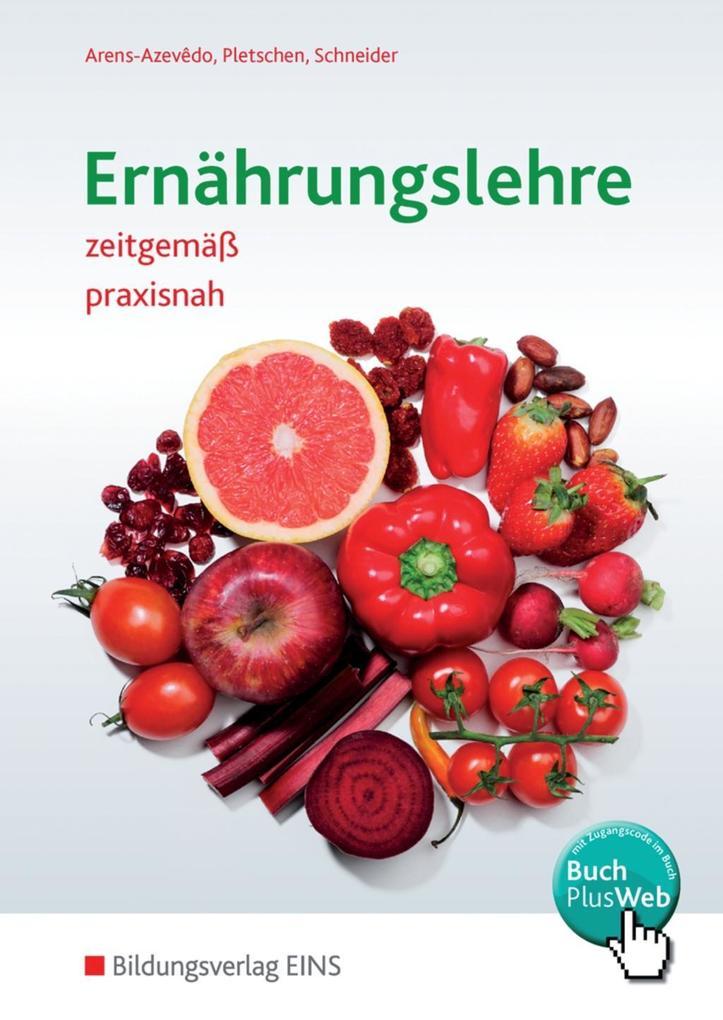 Ernährungslehre zeitgemäß, praxisnah. Schülerband als Buch