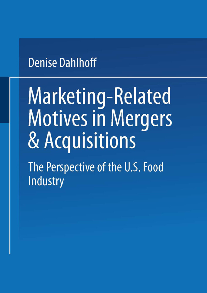 Marketing-Related Motives in Mergers & Acquisitions als Buch