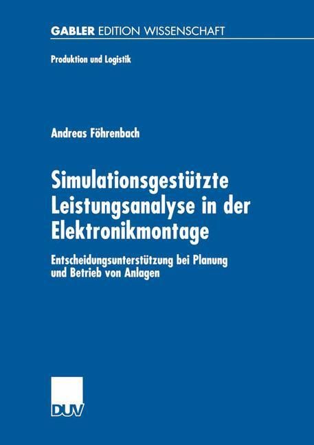 Simulationsgestützte Leistungsanalyse in der Elektronikmontage als Buch