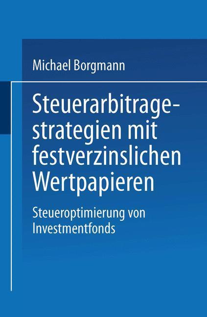 Steuerarbitagestrategien mit festverzinslichen Wertpapieren als Buch