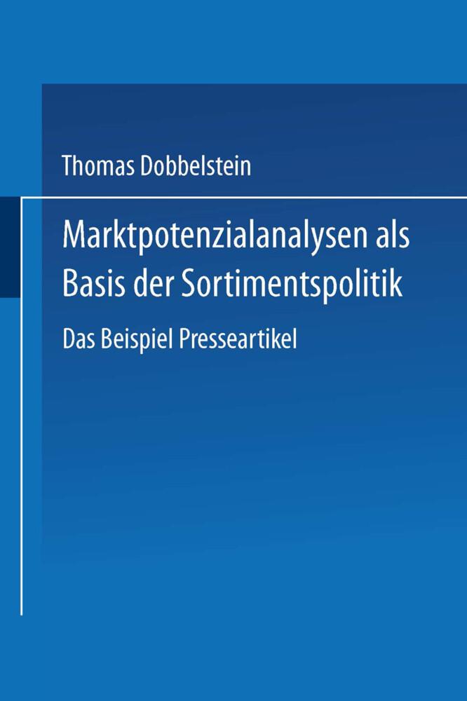 Marktpotenzialanalysen als Basis der Sortimentspolitik als Buch