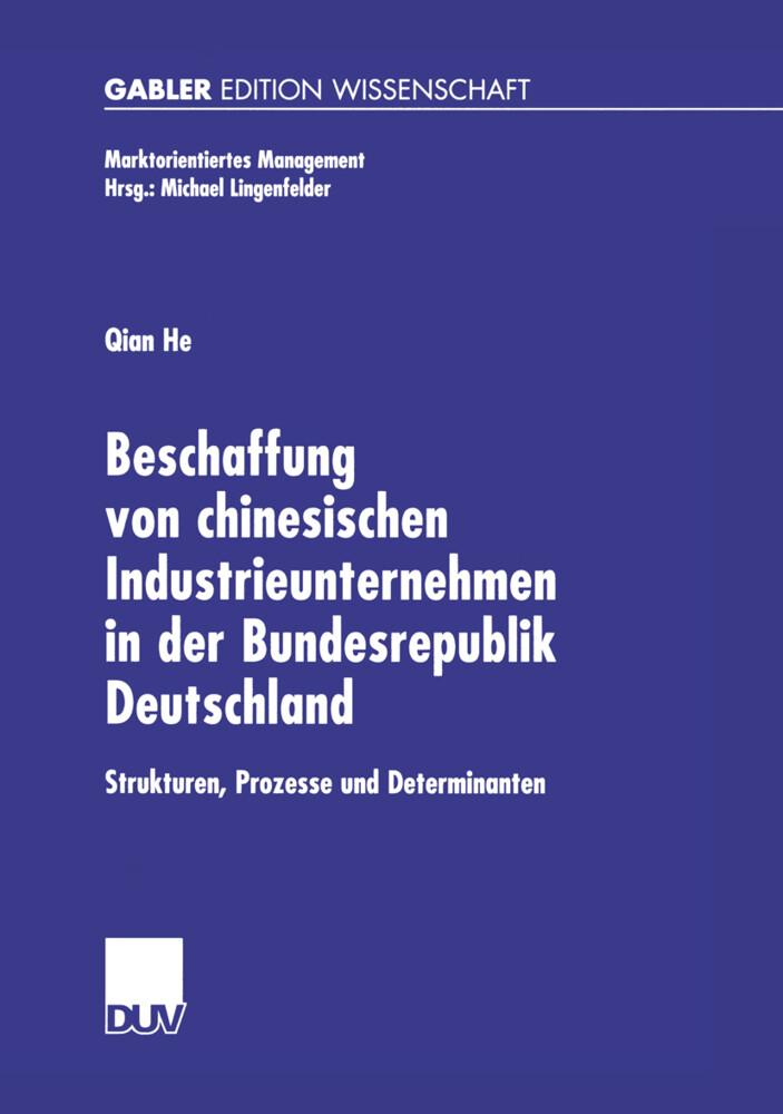 Beschaffung von chinesischen Industrieunternehmen in der Bundesrepublik Deutschland als Buch