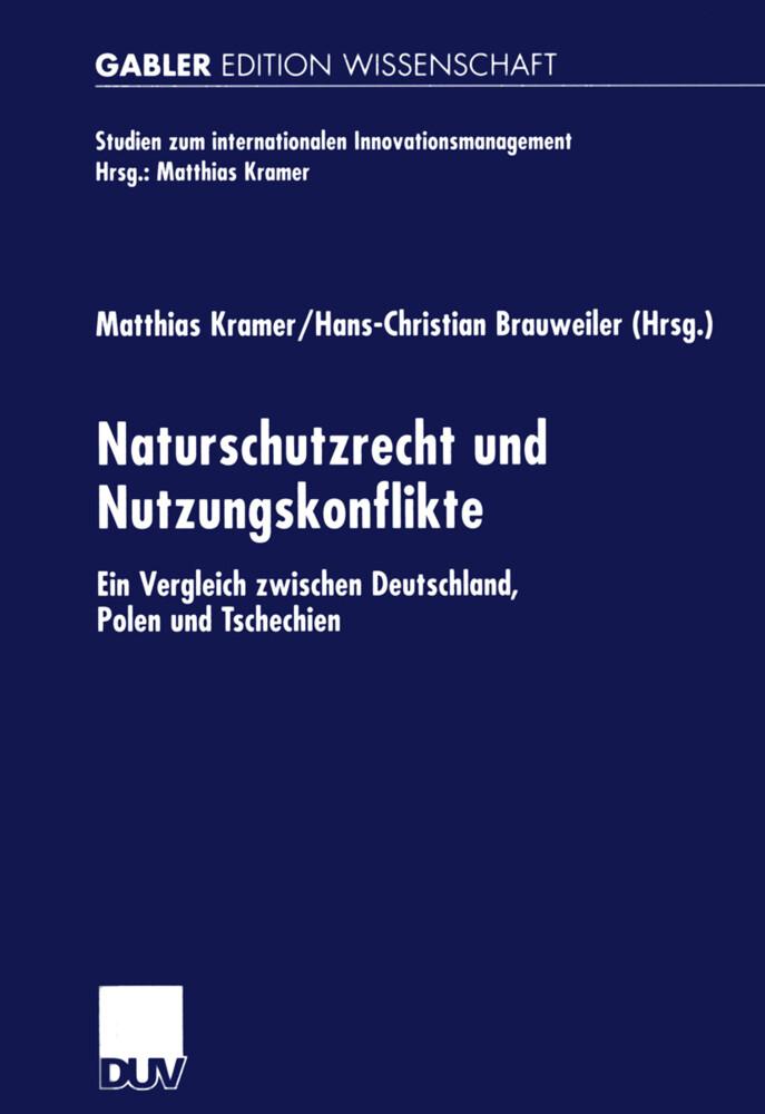 Naturschutzrecht und Nutzungskonflikte als Buch