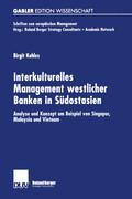 Interkulturelles Management westlicher Banken in Südostasien