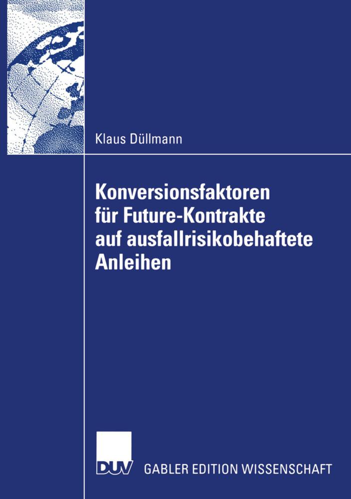 Konversionsfaktoren für Future-Kontrakte auf ausfallrisikobehaftete Anleihen als Buch