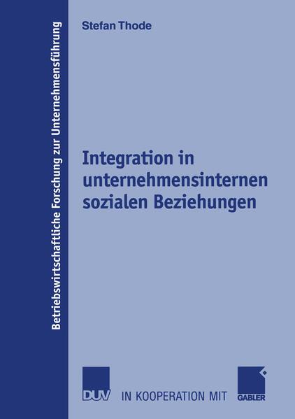 Integration in unternehmensinternen sozialen Beziehungen als Buch