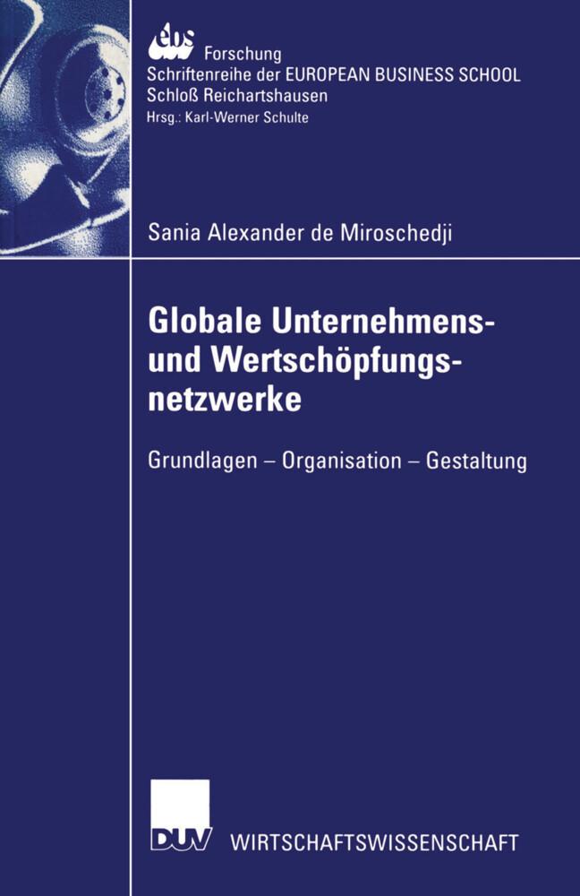 Globale Unternehmens- und Wertschöpfungsnetzwerke als Buch