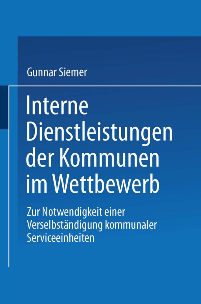 Interne Dienstleistungen der Kommunen im Wettbewerb als Buch