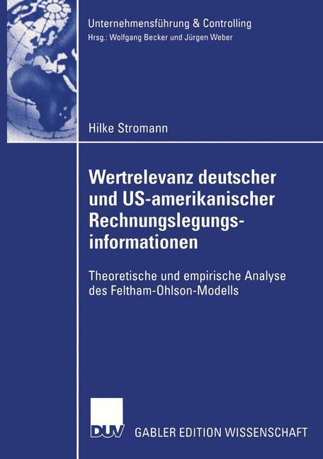 Wertrelevanz deutscher und US-amerikanischer Rechnungslegungsinformationen als Buch