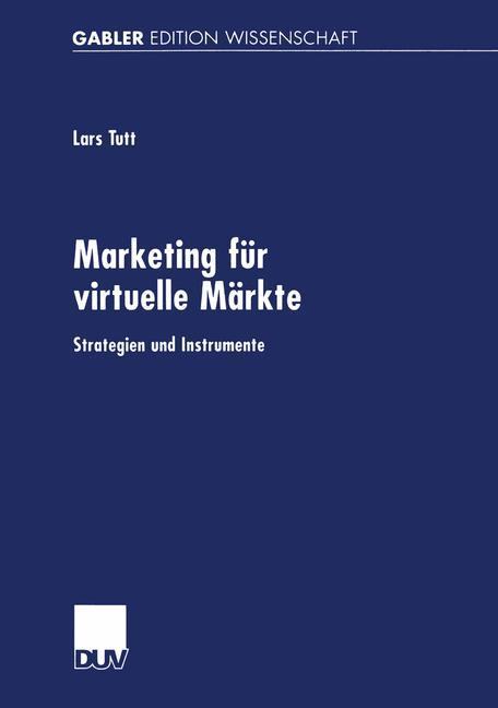 Marketing für virtuelle Märkte als Buch