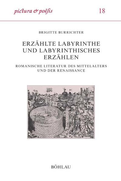 Erzählte Labyrinthe und labyrinthisches Erzählen als Buch