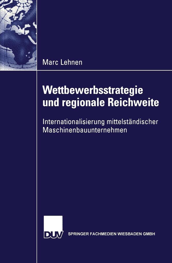 Wettbewerbsstrategie und regionale Reichweite als Buch